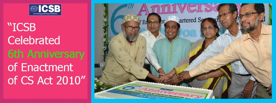 6th Anniversary of the Enactment of Chartered Secretaries Act 2010 Celebrated at ICSB